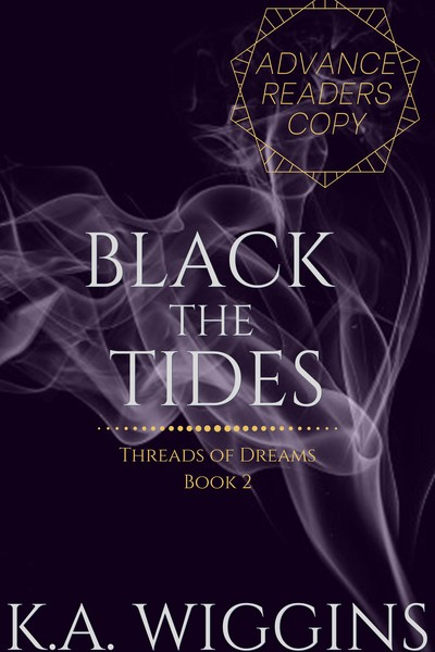Black the Tides by K.A. Wiggins Preview Edition