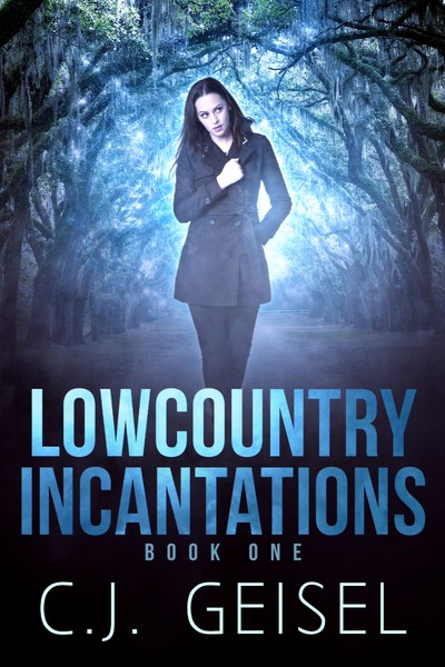 Lowcountry Incantations CJ Geisel