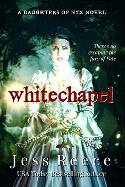 Whitechapel: a Daughters of Nyx novel