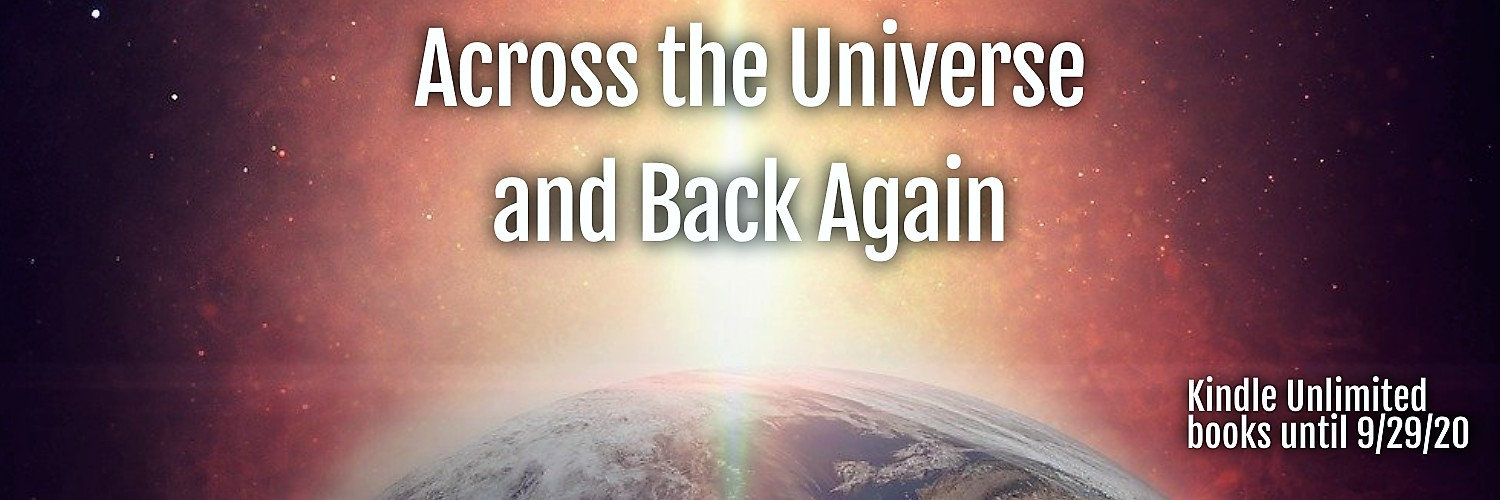 Promotion for Across the Universe and Back Again!