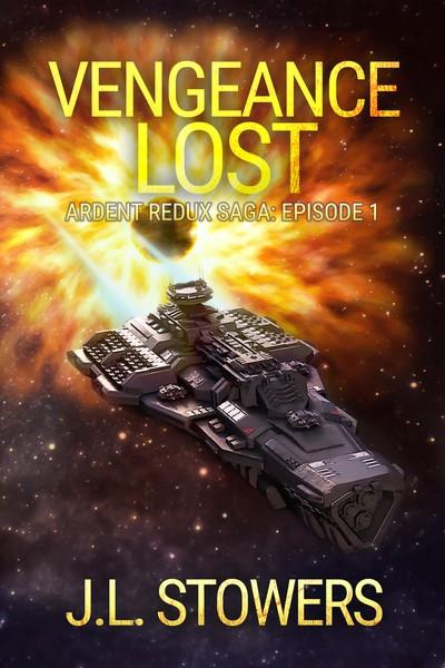Vengeance Lost: Ardent Redux Saga